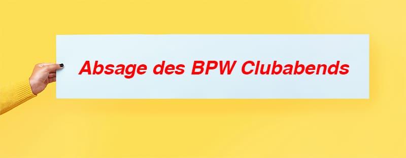 Absage des BPW Clubabends